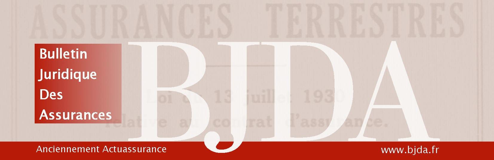 Bulletin Juridique des Assurances (BJDA)
